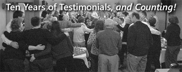 Ten Years of Testimonials, and Counting!